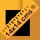 14x14 cms (estándar) 9€